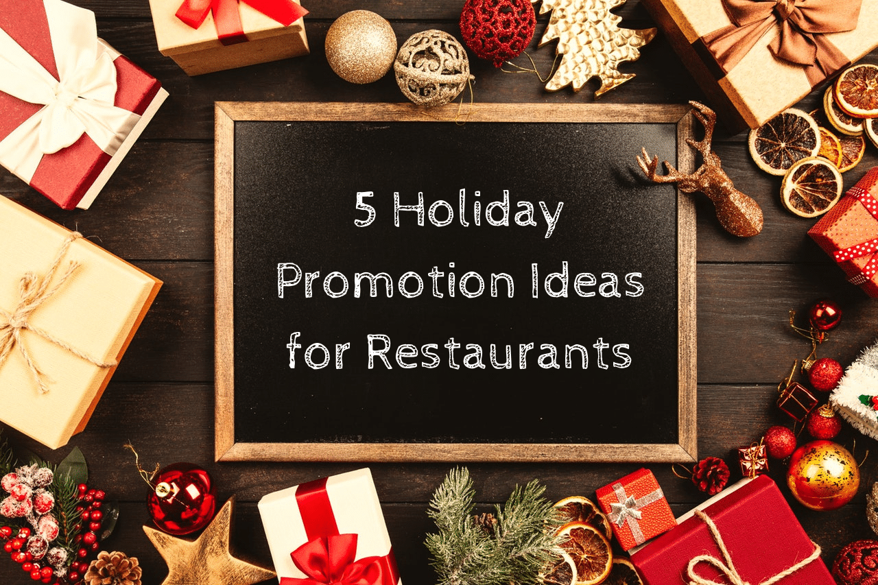 5 Holiday Marketing Ideas For Restaurants